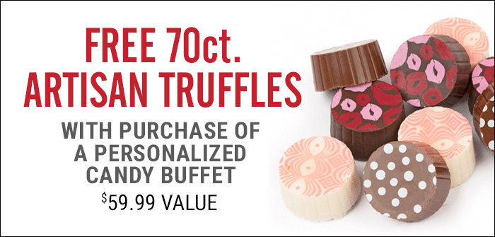 Free 70 count Truffles with Personalized Candy Buffet