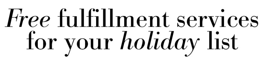 Holiday Fulfillment