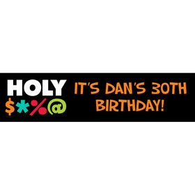 Personalized Holy Bleep Milestone Banner