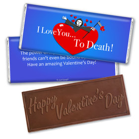 Personalized Valentine's Day I Love you to Death Hershey's Embossed Chocolate Bar & Wrapper