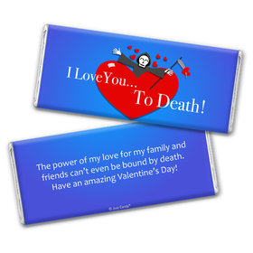 Personalized Valentine's Day I Love you to Death Chocolate Bar Wrappers Only