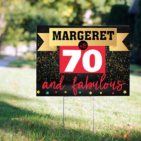70th Birthday Yard Sign Personalized - 70 and Fabulous