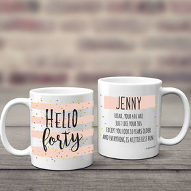 Personalized Hello Forty 11oz Mug Empty