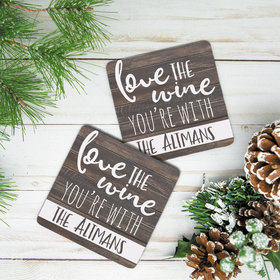 Personalized Love the Wine You're With Neoprene Coaster