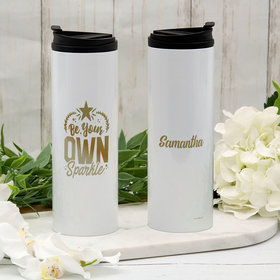 Personalized Be Your Own Sparkle Stainless Steel Thermal Tumbler (16oz)