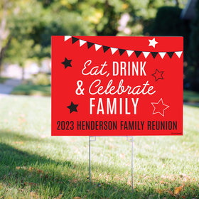 Personalized Family Reunion Yard Sign - Eat, Drink, and Celebrate