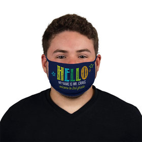 Personalized Face Mask - Hellow My Name is Teacher