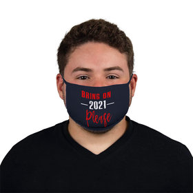 Face Mask - Bring on 2021 Please