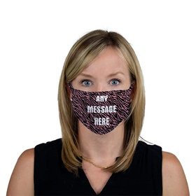Personalized Face Mask - Pink Zebra Write Your Own Message