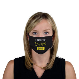 Personalized Face Mask - I Bring the Sarcasm