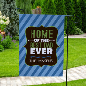 Personalized Father's Day Home of the Best Dad - Garden Flag