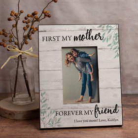 Personalized Picture Frame - First My Mother Forever My Friend