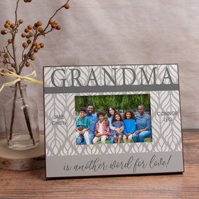 Personalized Picture Frame - Grandma is Another Word for Love! (4)