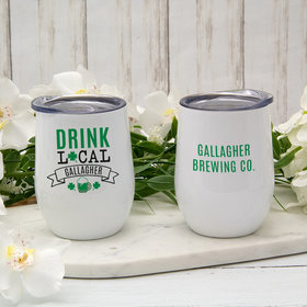 Personalized 12oz Wine Tumbler - St. Patrick's Day Drink Local