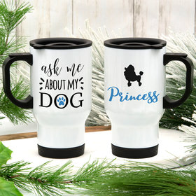 Personalized About My Dog (Poodle) Stainless Steel Travel Mug (14oz)