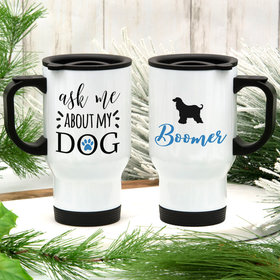 Personalized About My Dog (Cocker Spaniel) Stainless Steel Travel Mug (14oz)