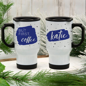 Personalized Stainless Steel Travel Mug (14oz) - But First, Coffee