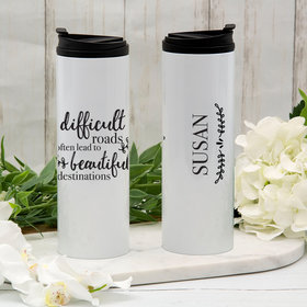 Personalized Difficult Roads Stainless Steel Thermal Tumbler (16oz)
