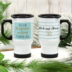 Personalized My Postponed Wedding Stainless Steel Travel Mug (14oz)