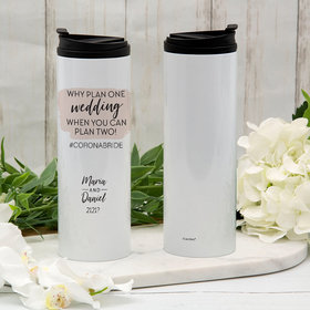 Personalized Why Plan One Wedding Stainless Steel Thermal Tumbler (16oz)