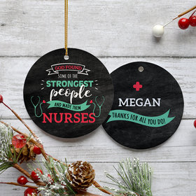 Personalized Strongest People Are Nurses Ornament