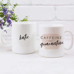 Personalized Caffeine and Quarantine 11oz Mug Empty